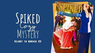 SPIKED: Resort to Murder III