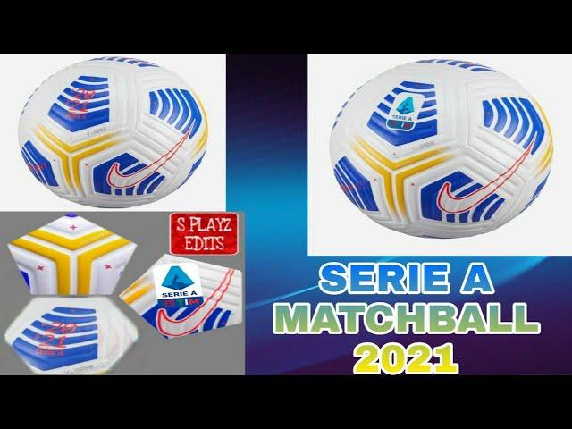 Fts 21 Serie A Matchball 2021 Youtube