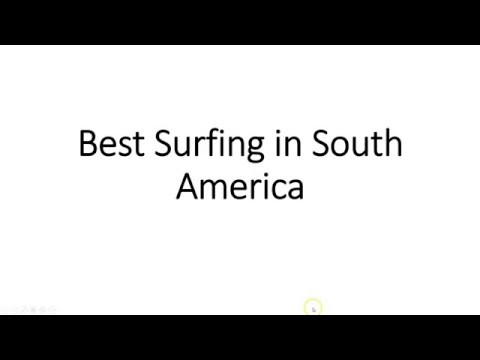 Best Surfing in South America