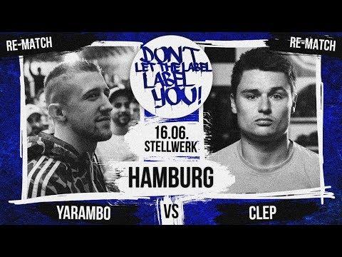 Yarambo vs Clep - REMATCH! // DLTLLY RapBattle // Hamburg