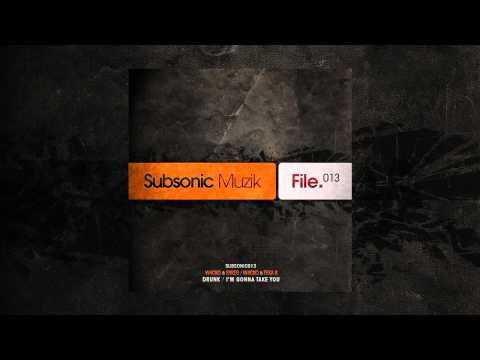 W4cko & Sykes - Drunk (Released in 2010)