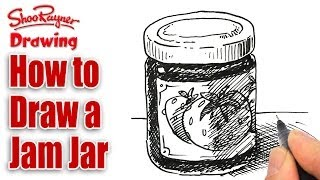 How to draw a Jam Jar - or Jelly Jar