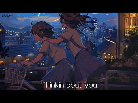 「Nightcore」→ Thinkin About You