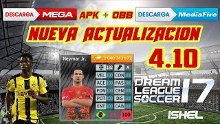 incrieble nueva actualizacion 4.10 dream league soccer 2017 apk + obb + data 100%