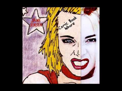 Jane Jensen - Comic Book Whore (Full Album) 1996