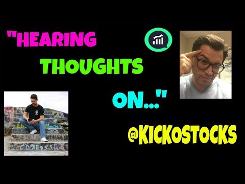 HEARING THOUGHTS ON... | THE ONE and ONLY KICKO | SMART INVESTING