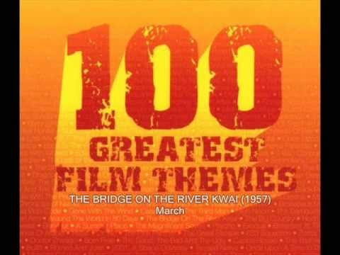 THE BRIDGE ON THE RIVER KWAI (1957) - March