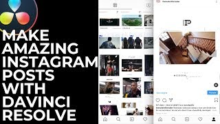 Create AMAZING Instagram POSTS In Davinci Resolve