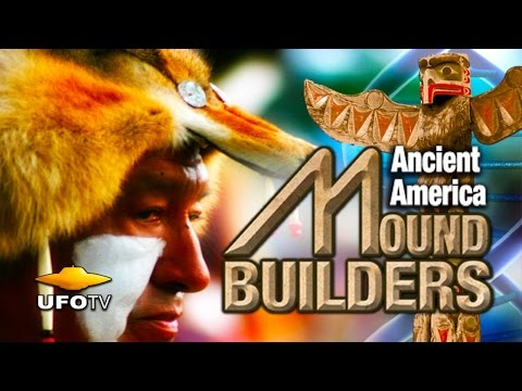 ANCIENT ALIEN MYSTERY - MOUND BUILDERS - Feature Film