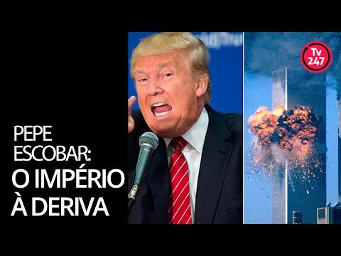 Pepe Escobar: o Império à deriva