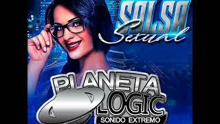 Salsa Baul 2018 Planet Logic Dj Juan Mix El Que Mas Suena