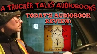 Today's Audiobook Review: Society of the Sword Trilogy