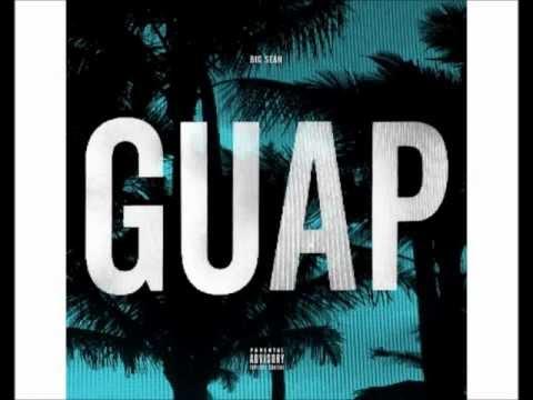 Big sean - GUAP (Dirty)