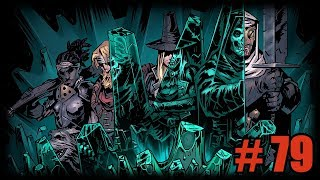 [Стрим] Darkest Dungeon # 79. The Color Of Madness. Страх, как он есть