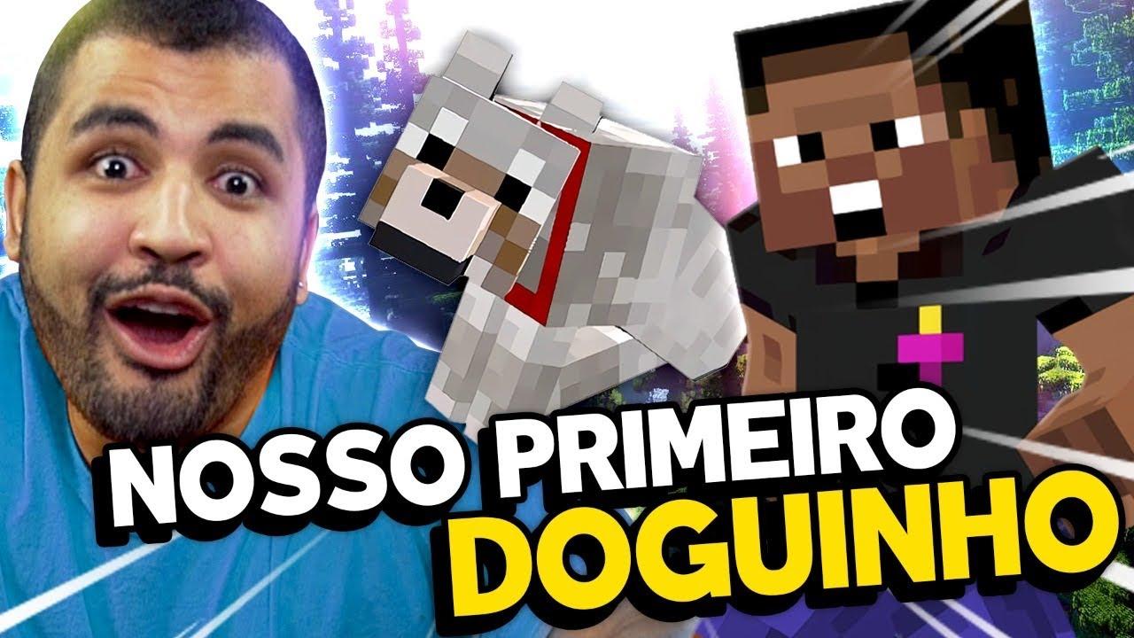 NOSSO PRIMEIRO DOGUINHO NO MINECRAFT! - Minecraft #12