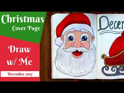 Santa & Sleigh December Cover Page   Bullet Journal Christmas Theme