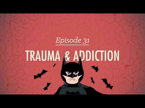 Trauma & Addiction: Crash Course Psychology #31