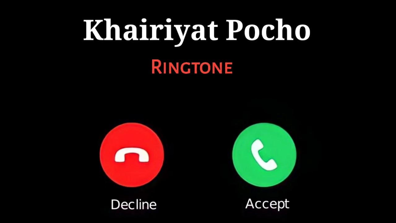 Khairiyat Pucho Song Ringtone   Chhichhore Movie Song Ringtone   Khairiyat Pucho Song Phone Ringtone