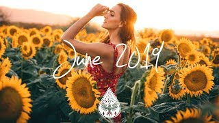 Indie/Pop/Folk Compilation - June 2019 (1-Hour Playlist)
