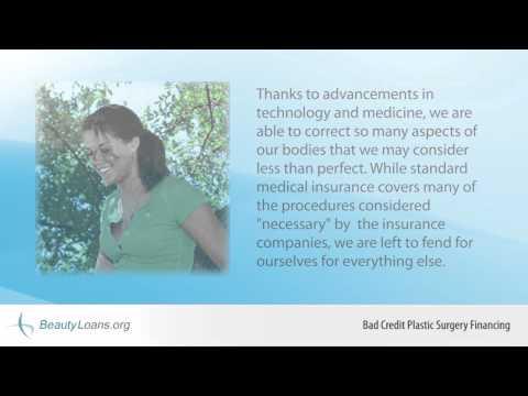 Видео Bad credit plastic surgery loans