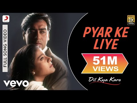 Pyar Ke Liye Video  Dil Kya Kare  Ajay Devgan, Kajol