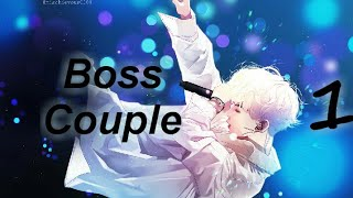 "{BTS FF}||{Yoongi FF} ""Boss Couple"" || Episode 1"