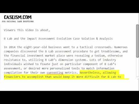 B Lab and the Impact Assessment Evolution Case Solution & Analysis- Caseism.com