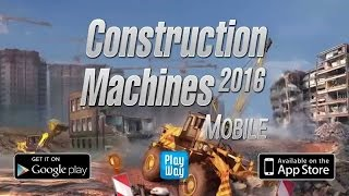 Construction Machines 2016 [Android/iOS] Gameplay (HD)