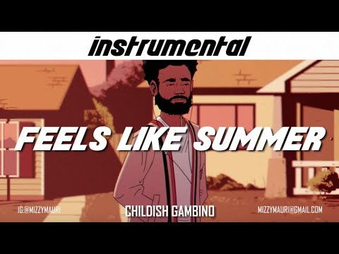 Childish Gambino – Feels Like Summer (INSTRUMENTAL) *reprod*
