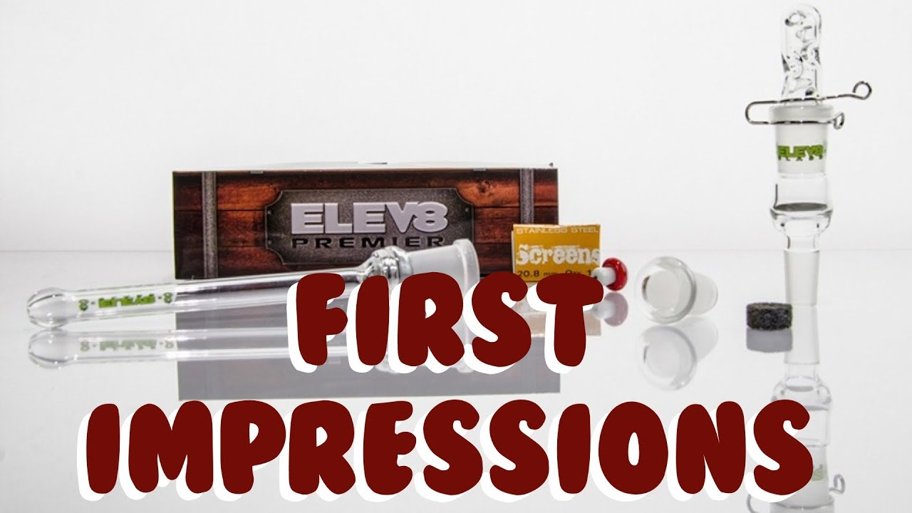ELEV8R All glass vaporizer by 7th Floor: First Impression