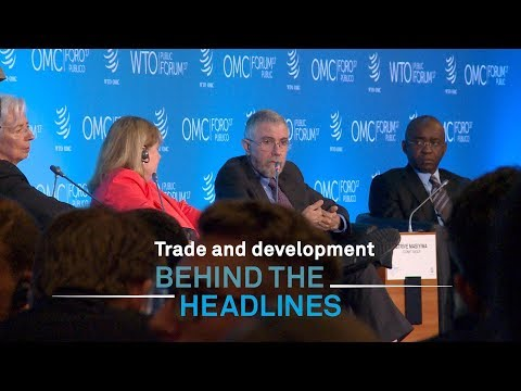 Behind the headlines: Trade and development