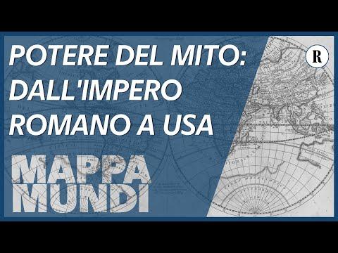 Il potere del mito: dall'impero romano a quello americano - Mappa Mundi