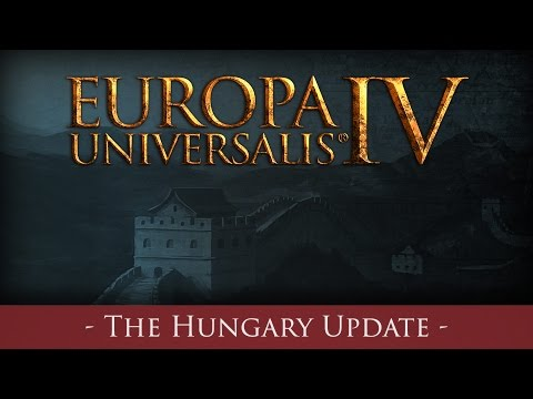 EU IV - The Hungary Update