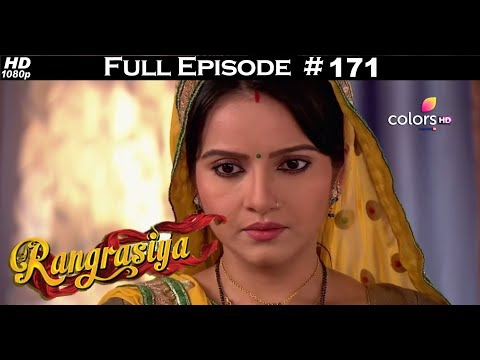 Rangrasiya - Full Episode 171 - With English Subtitles