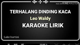 Terhalang Dinding Kaca Dangdut Original Karaoke Lirik