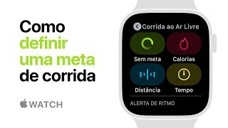 Apple Watch Series 4 — Como definir uma meta de corrida — Apple