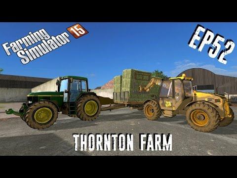 let's play | Farming Simulator 15 | Thornton Farm | EP52