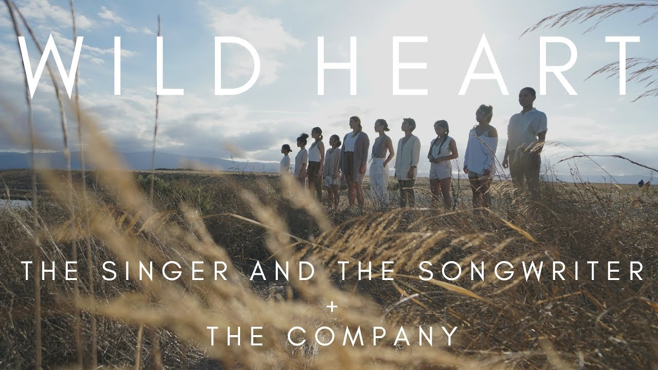 Wild Heart (Official Music Video) - The Singer and The Songwriter x The  Company