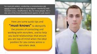 How To Work With Recruiters - Insider Secrets That Job Hunters Must Know