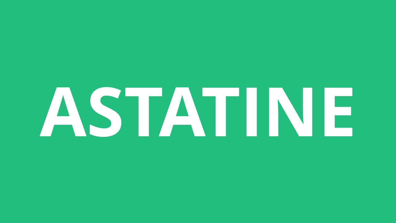 How to pronounce astatine pronunciation academy youtube how to pronounce astatine pronunciation academy gamestrikefo Image collections