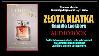 Download Video ZŁOTA KLATKA Audiobook MP3 🎧 Camilla Läckberg - pobierz całość! MP3 3GP MP4