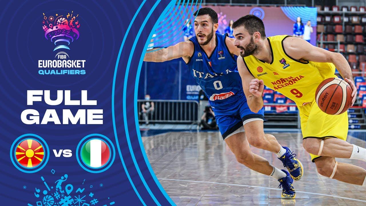 North Macedonia v Italy   Full Game - FIBA EuroBasket Qualifiers 2022