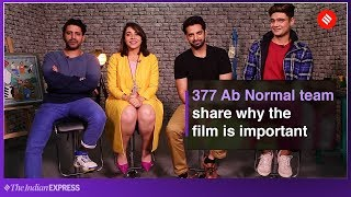Maanvi Gagroo, Sid Makkar, Paras Tomar and Faruk Kabir on Zee5 film 377 Ab Normal