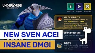 SVEN IS COMING! Godly DMG Cleaves! Patch Review! | Dota Underlords