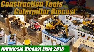 Construction Tools Caterpillar Diecast Construction Models at Indonesia Diecast Expo 2018