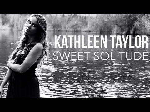 Kathleen Taylor - Sweet Solitude