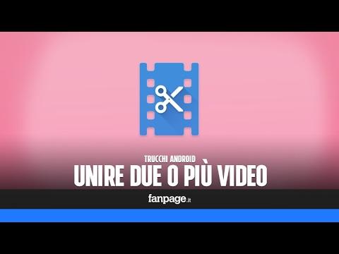 Unire Due O Più Video Con Uno Smartphone Android