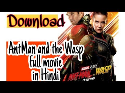 Download How to download AntMan and the Wasp full movie in hindi