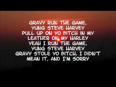 [LYRICS] Yung Gravy x Engelwood - Steve Harvey