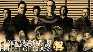 Hollywood Undead/Linkin Park - Bullet Of Glass (Intensity Mashup) (DL Link in desc.)